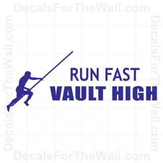 Run Fast Vault High Wall Decal Vinyl Art Sticker Quote Decor
