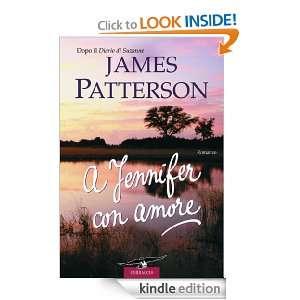 Jennifer con amore (Romance) (Italian Edition) James Patterson, R