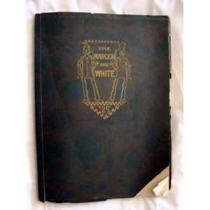 The Maroon & White of June 1925 Annual Austin High School Chicago