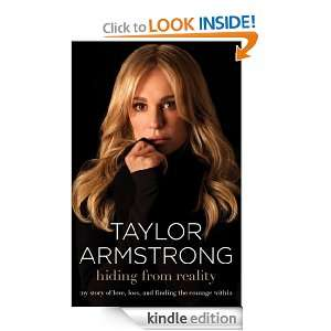 Hiding from Reality: Taylor Armstrong:  Kindle Store