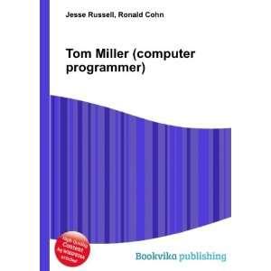 Tom Miller (computer programmer) Ronald Cohn Jesse Russell Books