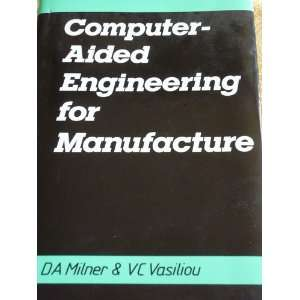 for Manufacture (9780070424272): D. A. Milner, Vc Vasiliou: Books