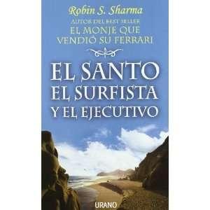 El Santo, El Surfista y El Ejecutivo (Spanish Edition