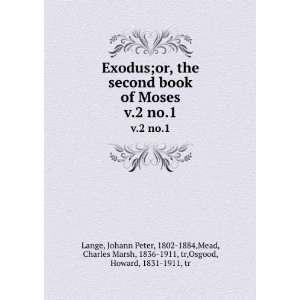 Marsh, 1836 1911, tr,Osgood, Howard, 1831 1911, tr Lange Books