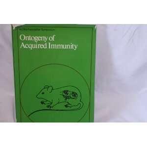 Ontogeny of Acquired Immunity (Ciba Foundation Symposium