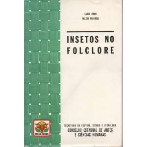 Insetos No Folclore Karol; Papavero, Nelson Lenko Books