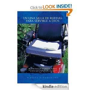 EN UNA SILLA DE RUEDAS PARA SERVIRLE A DIOS (Spanish Edition): MARITA