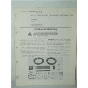 Combine TR  70 gas & diesel cab heater kit: Sperry New Holland: Books