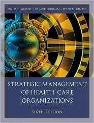 Strategic Management of Health Care Organizations, (140517918X), Linda