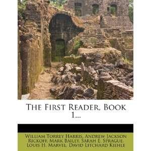 ) William Torrey Harris, Mark Bailey, Andrew Jackson Rickoff Books