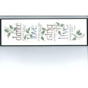 Creative Design Studio PL829 Dance Love Sing Live plaque
