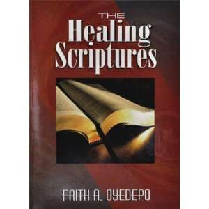 The Healing Scriptures (Bishop David Oyedepo Ministries
