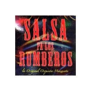 Salsa Pa Los Rumberos Orquesta Mazacote Music