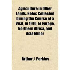 Africa, and Asia Minor (9781154903591) Arthur J. Perkins Books