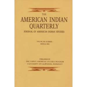 The American Indian Quarterly Journal of American Indian