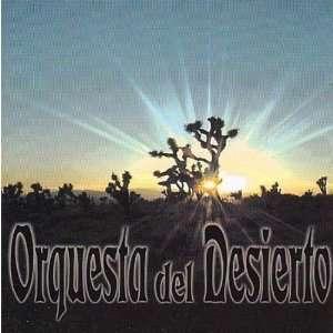 Orquesta Del Desierto: Orquesta Del Desierto: Music