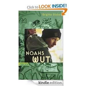 Noahs Wut (German Edition) Brigitte Blobel  Kindle Store