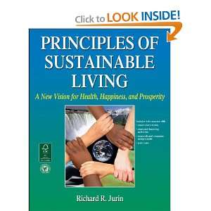 Principles of Sustainable Living With Web Resource: A New Vision for