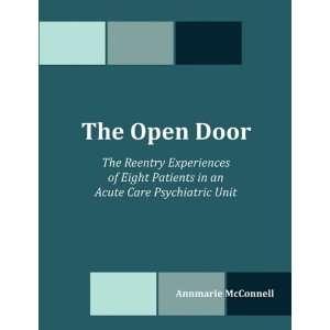 The Open Door: The Reentry Experiences of Eight Patients