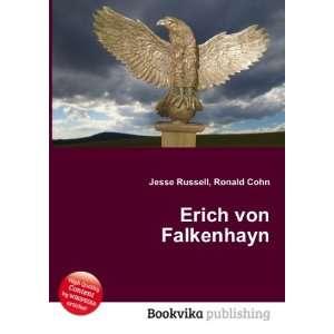 Erich von Falkenhayn: Ronald Cohn Jesse Russell: Books