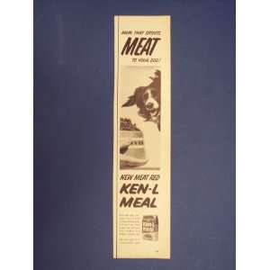 Ken L Meal dog food, new red meat. 50s Print Ad,vintage