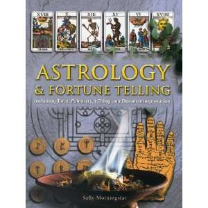 Astrology & Fortune Telling: Including Tarot, Palmistry, I