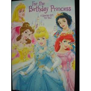 Disney Princess For The Birthday Princess Birthday Card PLUS