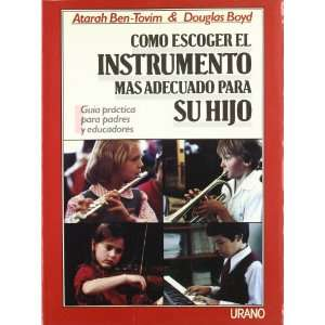 Como Escoger El Instrumento Mas Dadecuado Para Su Hijo