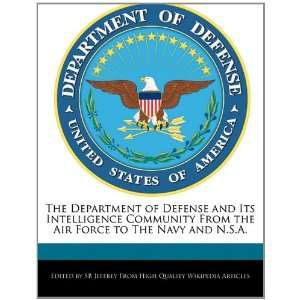 Air Force to The Navy and N.S.A. (9781241152666) SB Jeffrey Books