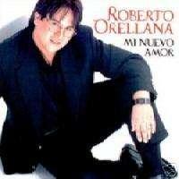Mi Nuevo Amor   Roberto Orellana cd
