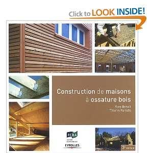Construction de maisons à ossature bois (French Edition