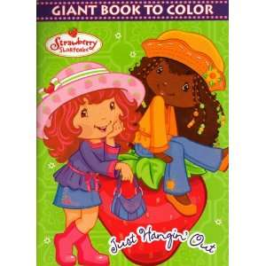 Strawberry Shortcake Giant Book to Color ~ Just Hangin