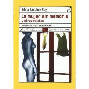 Relatos (Spanish Edition) (9788496080997) Silvia Sanchez Rog Books