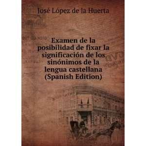 castellana (Spanish Edition) José López de la Huerta Books