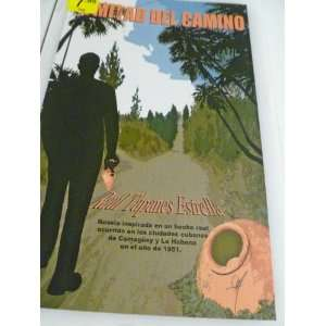 BOOK. A MITAD DEL CAMINO BY RAUL TAPANES ESTRELLA