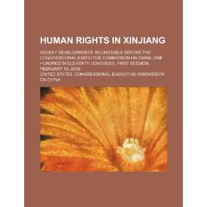 Human Rights in Xinjiang recent developments roundtable