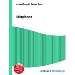 Idiophone: Ronald Cohn Jesse Russell: Books