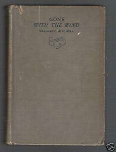 Gone Wi e Wind, Margaret Mitchell, 1937 Edition |