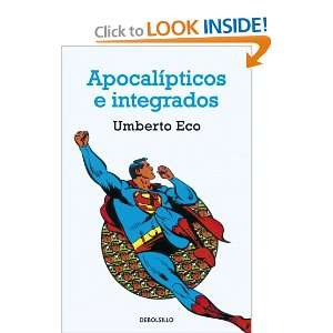 Apocalipticos e integrados (Spanish Edition