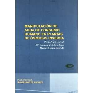 PLANTAS DE OSMOSIS INVERSA (9788497171632): PEDRO VARO GALVAÑ: Books