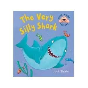 The very silly Shark (9780760772959): Jack Tickle: Books