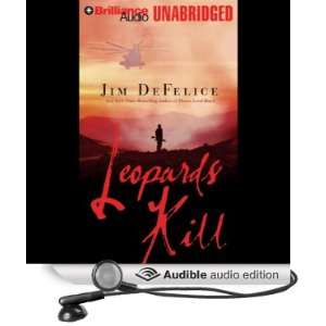 Leopards Kill (Audible Audio Edition) Jim DeFelice
