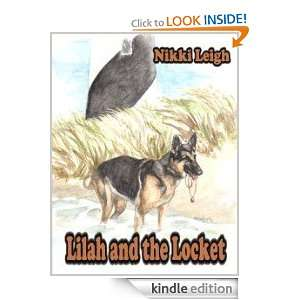 Lilah and the Locket: Nikki Leigh:  Kindle Store