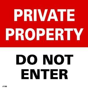 Private Property Sign, Do Not Enter