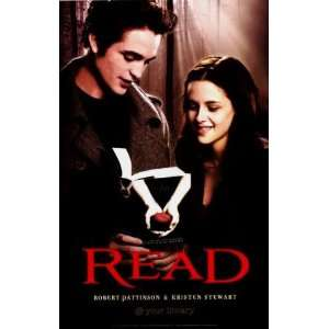 Read Twilight Robert Pattinson Kristen Stewart Poster: Everything Else