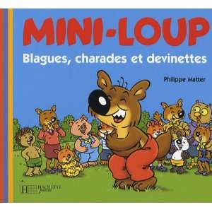 Blagues, Charades Et Devinettes (Mini Loup) (French