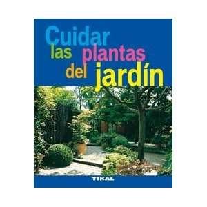 Cuidar las plantas del jardín (9788492678891): Pierre