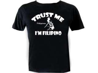 Trust Me Im Filipino Philippines Cool Funny Shirt tee