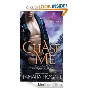 Chase Me Tamara Hogan  Kindle Store