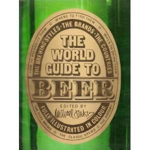 World Guide to Beer (9780855331856) Michael Jackson Books